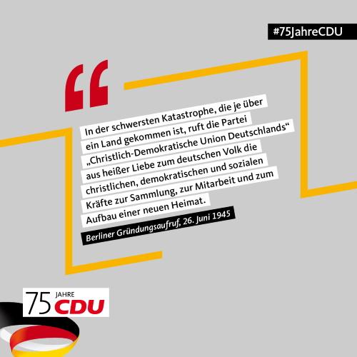 Am 26. Juni konnte die CDU ihren 75. Geburtstag feiern.